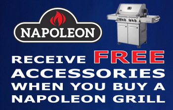 Free Accessories when you buy a Napoleon Grill